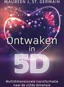 Boek : Ontwaken in 5 D
