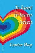 Boek - Je kunt je leven helen - Louise Hay