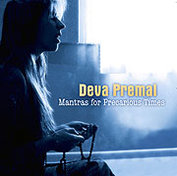 CD Mantras for Precaurious Times - Deva Premal