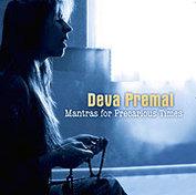 CD Mantras for Precaurious Times - Deva Premal