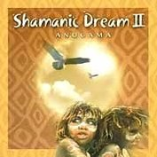 CD Shamanic Dream II - Anugama