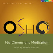 CD Sirus & Shastro No Dimensions - Osho Meditations