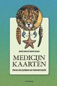 Orakelkaarten - Medicijnkaarten, dieren als symbool van helende kracht - Jamie Sams & David Carson